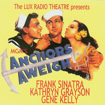 Anchors Aweigh on Lux Radio Theater